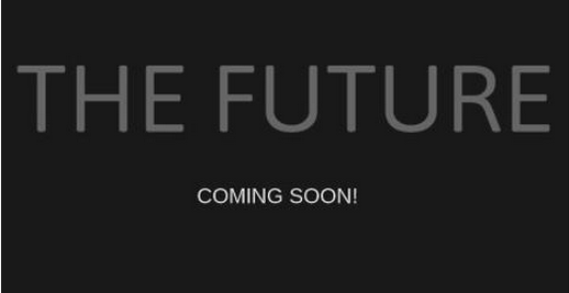 The Future Website - always coming soon